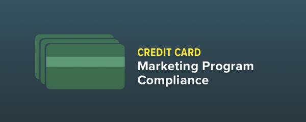 Credit Card Marketing Program Compliance